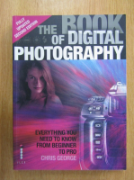 Chris George - The Book of Digital Photography