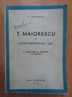 Anticariat: E. Lovinescu - T. Maiorescu si contemporanii lui (volumul 1)