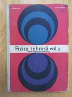 Anticariat: Eliferie Rogai - Fizica tehnica (volumul 2)