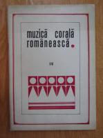 Anticariat: Gheorghe C. Ionescu - Muzica corala romaneasca (volumul 4)