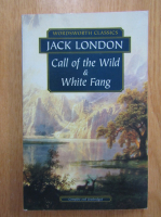 Anticariat: Jack London - Call of the Wild and White Fang