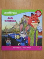 Anticariat: Judy in actiune. Jocuri si activitati