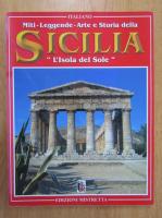 Anticariat: Miti. Leggende. Arte e Storia della Sicilia