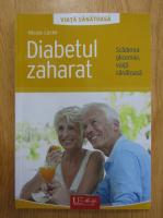 Anticariat: Nicole Lucke - Diabetul zaharat. Scaderea glicemiei, viata sanatoasa