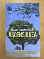 Nikos Kazantzakis - Ascensiunea