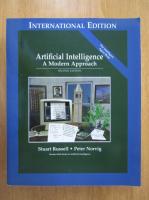 Anticariat: Stuart J. Russell - Artificial Intelligence. A Modern Approach