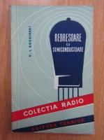 Anticariat: V. I. Roghinski - Redresoare cu semiconductoare
