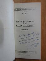 Anticariat: Vasile Carabis - Nunta si furca de pe Valea Jalesului (cu autograful autorului)