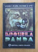 Vasile Popa Homiceanu - Imposibila, panda