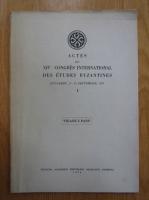 Anticariat: Actes du XIV Congres International des Etudes Byzantines. Bucarest, 6-12 septembre 1971