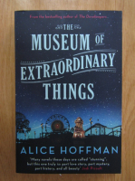 Alice Hoffman - The Museum of Extraordinary Things