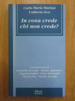Carlo Maria Martini, Umberto Eco - In cosa crede chi non crede?