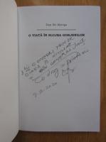 Anticariat: Dan Ilie Morega - O viata in slujba gorjenilor (cu autograful autorului)