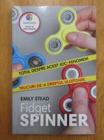 Anticariat: Emily Stead - Fidget Spinner