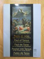 Anticariat: Francesco Gioia - Paolo di Tarso negli affeschi della sua Basilica