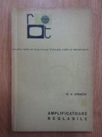 Anticariat: G. V. Aprikov - Amplificatoare reglabile