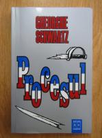 Anticariat: Gheorghe Schwartz - Procesul