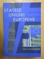Anticariat: Horia C. Matei - Statele Uniunii Europene. Mica enciclopedie