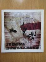 Anticariat: Ileana Dascalescu