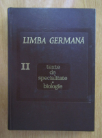 Jean Livescu - Limba germana. Texte de specialitate, biologie (volumul 2)