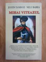 Anticariat: Justin Tambozi - Mihai Viteazul