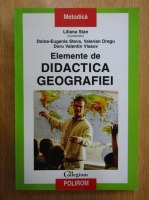 Anticariat: Liliana Stan - Elemente de didactica geografiei