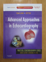Anticariat: Linda Gillam, Catherine Otto - Advanced Approaches in Echocardiography