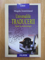 Anticariat: Magda Jeanrenaud - Universaliile traducerii. Studii de traductologie