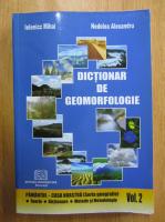 Anticariat: Mihai Ielenicz - Dictionar de geomorfologie (volumul 2)