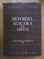 N. Adaniloaie, Dan Berindei - Reforma agrara din 1864