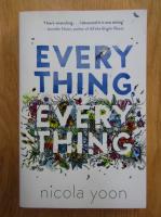 Anticariat: Nicola Yoon - Everything, Everything