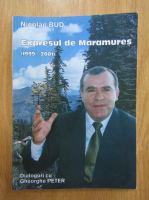 Anticariat: Nicolae Bud - Expresul de Maramures, 1999-2001. Dialoguri cu Gheorghe Peter