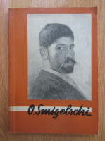 Anticariat: Nicolae Iorga - Expozitia retrospectiva O. Smighelschi. Catalog