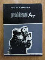 Niculae N. Marinescu - Probleme A7