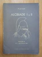Platon - Alcibiade I si II
