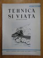 Anticariat: Revista Tehnica si Viata, anul IV, nr. 6-7, iunie-iulie 1945
