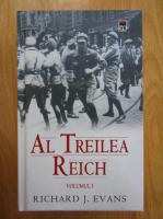 Anticariat: Richard J. Evans - Al Treilea Reich (volumul 1)