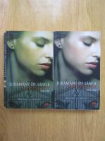 Richelle Mead - Academia Vampirilor, volumul 4. Juramant de sange (partea 1 si partea 2)
