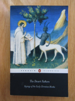 Anticariat: The Desert Fathers. Sayings of the Early Christian Monks