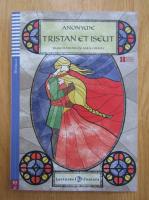 Tristan et Iseult (contine CD)