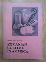Anticariat: Vasile Hategan - Romanian Culture in America