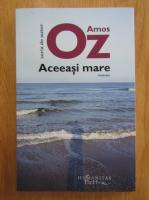 Amos Oz - Aceeasi mare
