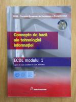 Ana Dulu - ECDL modulul 1. Concepte de baza ale tehnologiei informatiei
