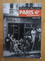 Anticariat: Anna Radwan - Memoire des rues. Paris 4e arrondissement 1900-1940