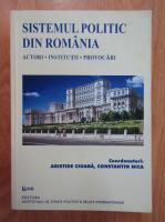 Anticariat: Aristide Cioaba, Constantin Nica - Sistemul politic din Romania. Actorii, institutii, porvocari