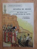 Anticariat: Cetatea de arama