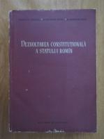 Dionisie Ionescu, Gheorghe Tutui, Gheorghe Matei - Dezvoltarea constitutionala a statului roman