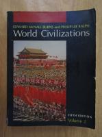 Edward McNall Burns, Philip Lee Ralph - World Civilizations (volumul 2)