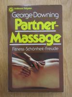Anticariat: George Downing - Partner-Massage