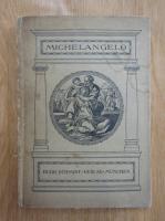 Hans W. Singer - Michelagniolo Buonarroti
